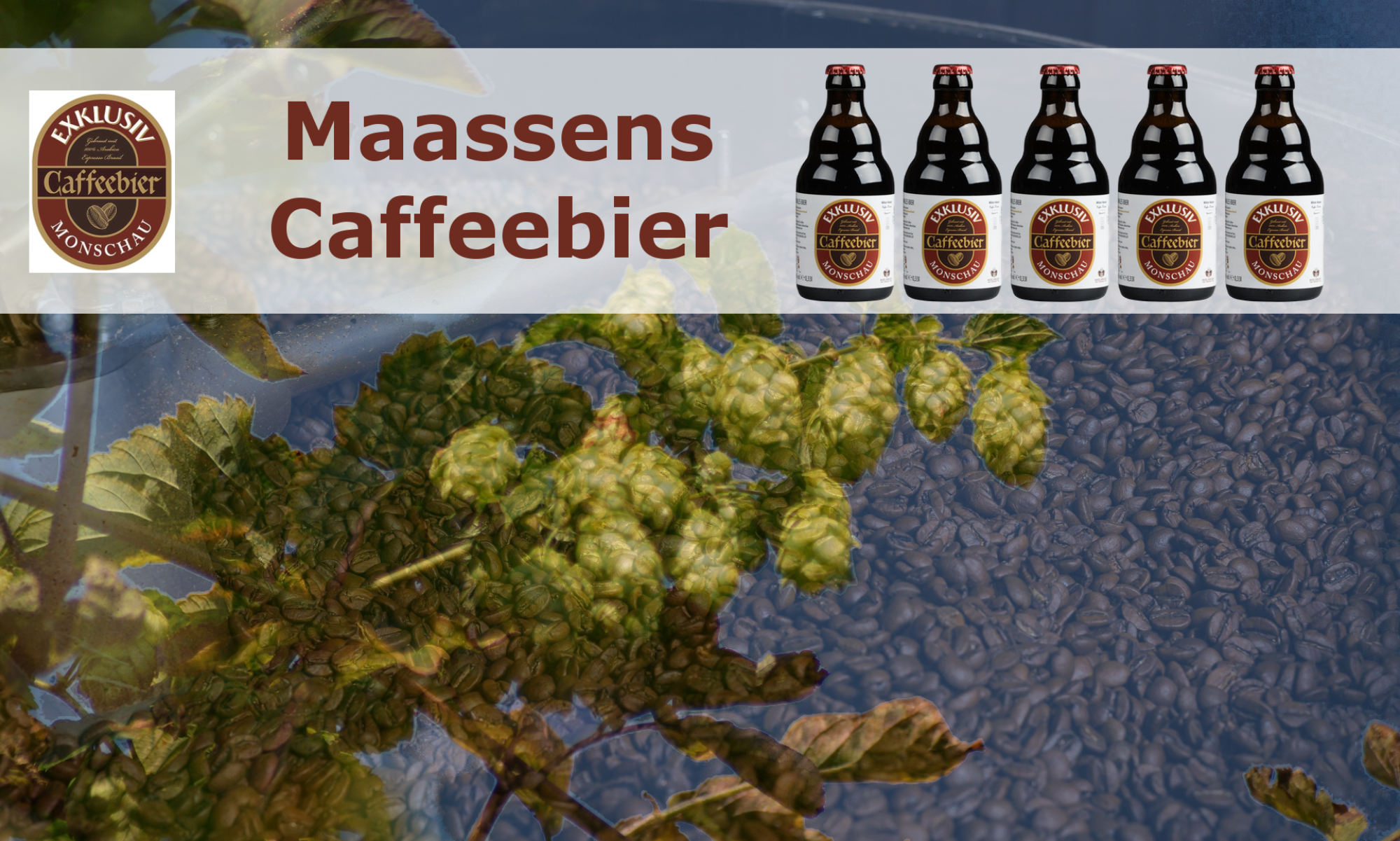 Caffeebier aus Monschau
